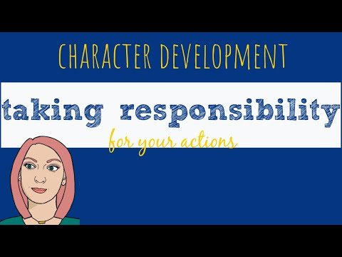 Taking Responsibility for Your Actions | Behavior Management