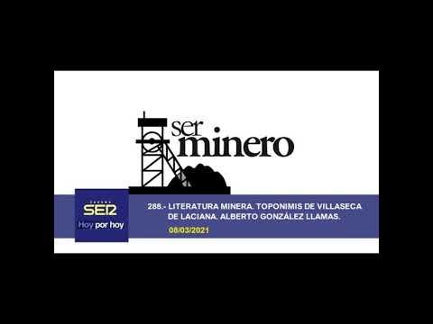 288.- LITERATURA MINERA. TOPONIMIA DE VILLASECA DE LACIANA. ALBERTO GONZÁLEZ LLAMAS. 08/03/2021