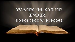 Video BEWARE OF DECEIVERS! download MP3, 3GP, MP4, WEBM, AVI, FLV Januari 2018