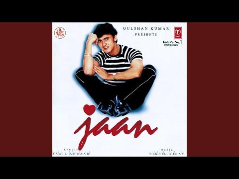 Main Pyar Hoon Tera Jaane Na Tu
