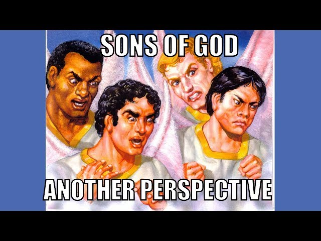 Sons of God: Another Perspective