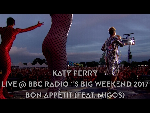 Katy Perry - Bon Appétit (feat. Migos) (Live @ BBC Radio 1's Big Weekend 2017, HD 1080p)