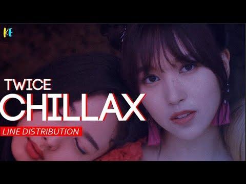 TWICE(트와이스) - Chillax | Line Distribution