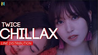 Download Lagu TWICE(트와이스) - Chillax | Line Distribution MP3