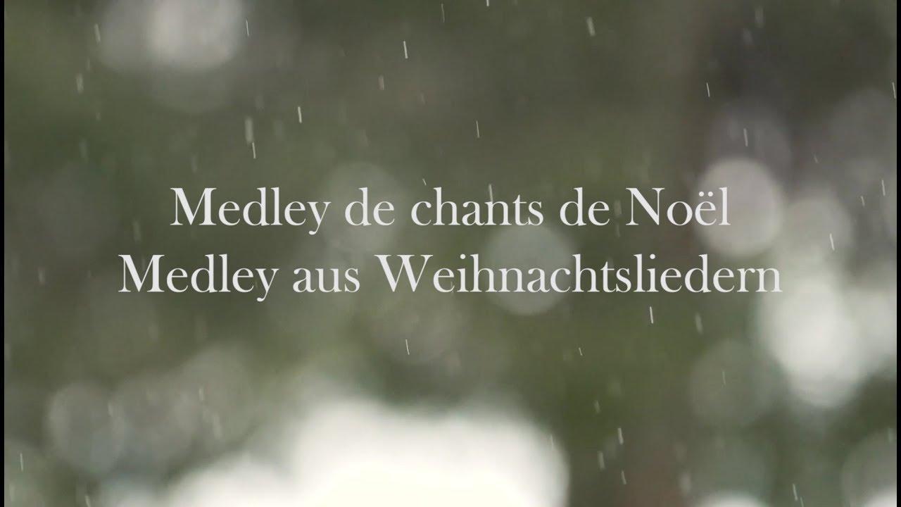 Chants de Noël - Weihnachtslieder | MEDLEY - YouTube