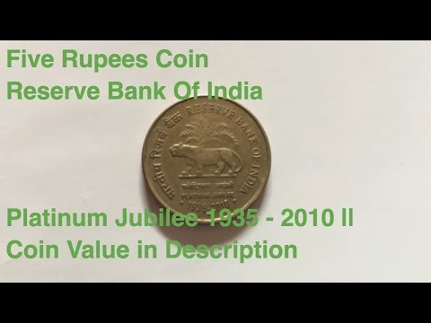 Five Rupees Coin Reserve Bank Of India Platinum Jubilee 1935 - 2010 || Coin Value in Description