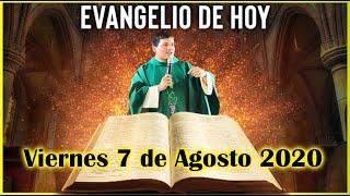 EVANGELIO DE HOY Viernes 7 de Agosto 2020 con el Padre Marcos Galvis