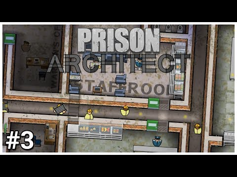 Prison Architect Update 12 - #3 - Low Morale!  - Let's Play / Gameplay / Construction