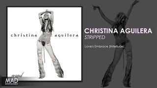 Christina Aguilera - Loves Embrace Interlude