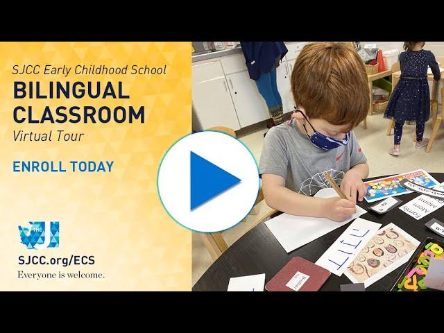 SJCC ECS - Bilingual Classroom - 2021 Virtual Tour