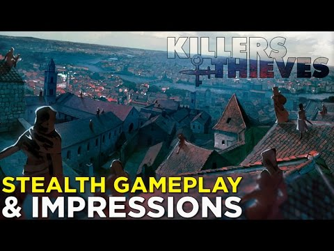 Killers and Thieves — Stealth GAMEPLAY & Impressions!