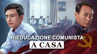 """Film cristiano 2018 - """"Rieducazione comunista a casa"""" I cristiani hanno deciso di seguire il Signore"""