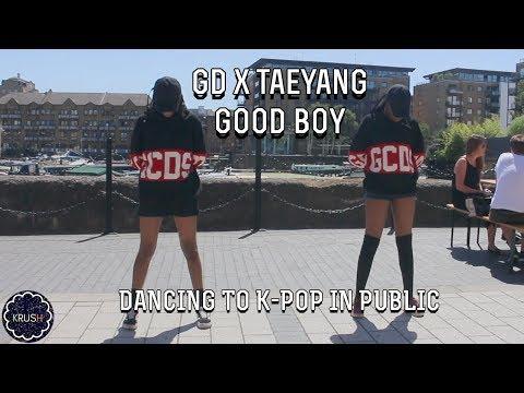 [K-POP IN PUBLIC CHALLENGE] [KRUSH LDN] GOOD BOY - GD X TAEYANG DANCE COVER IN LONDON