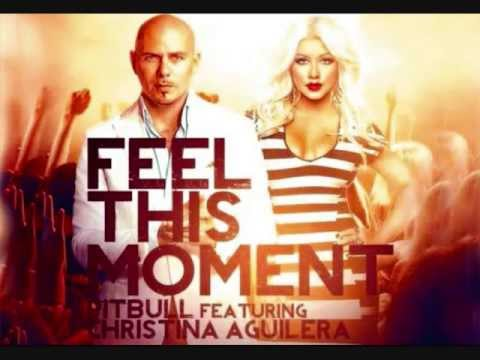 Pitbull Feat Christina Aguilera  Feel This Moment