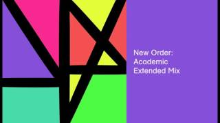 New Order - Academic (Extended Mix)