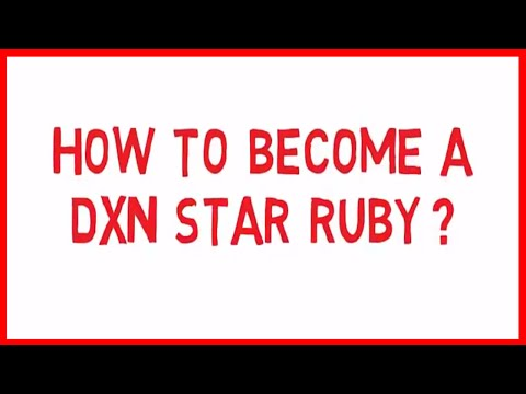 HOW TO BECOME A DXN STAR RUBY (ENGLISH)