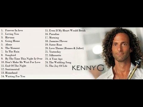 Kenny G - Saxophone -The Best of Kenny G - Full Album