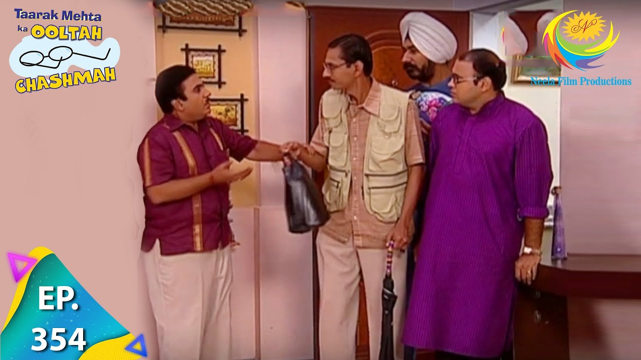 Download Taarak Mehta Ka Ooltah Chashmah - Episode 354 - Full Episode