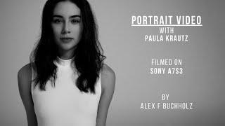Portrait Video with Paula Krautz | Sony A7S3 | A Fashion Video by Alex F Buchholz
