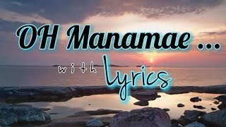 Oh Manamae song with lyrics | Harris Jayaraj | Ullam Ketkume