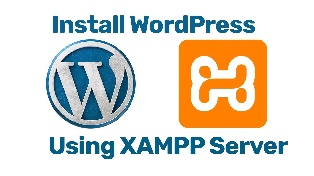 XAMPP - How to Install WordPress on Localhost Using Xampp Server Windows 10