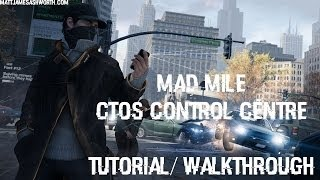 Watch Dogs: Mad Mile Ctos Control Centre Tutorial/ Walkthrough