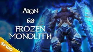 AION 6.0 | Frozen Monolith (updated)