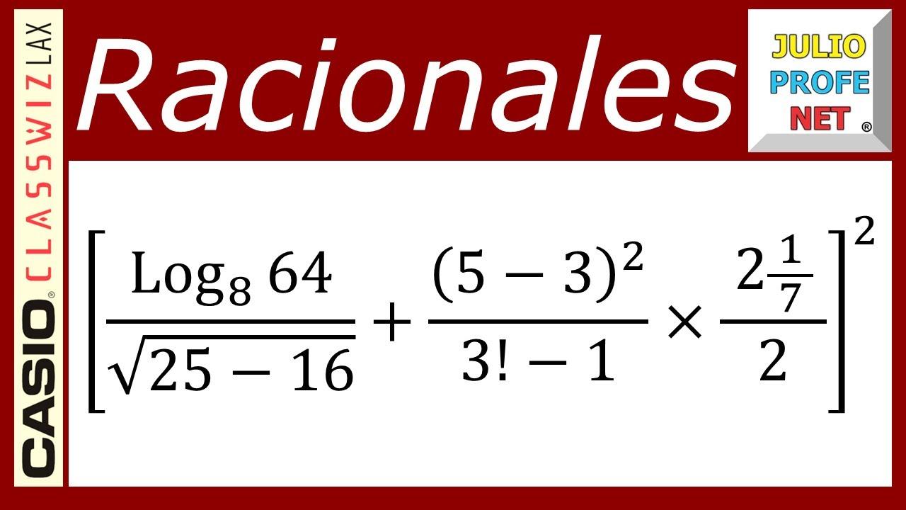 DIVERSAS OPERACIONES CON NÚMEROS RACIONALES - ft. Casio Classwiz