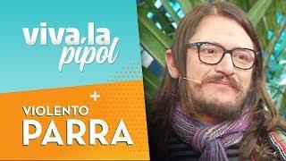 Violento Parra en Viva La Pipol | Especial Fiestas Patrias