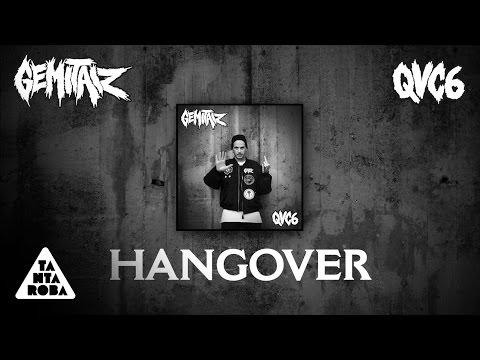 GEMITAIZ - 'Hangover' (prod Frenetik & Orang3) [QVC6]