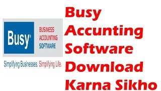 Download Busy Accounting Software For Education Purpose