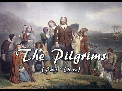 History Brief: Thanksgiving: The Pilgrims (Part Three)