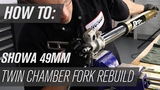 How To Rebuild Showa Twin Chamber 49mm Forks