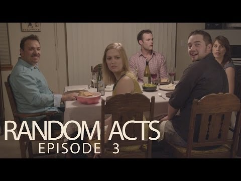 Random Acts: The Series  Episode 3