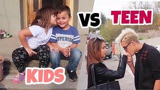 KIDS VS TEEN