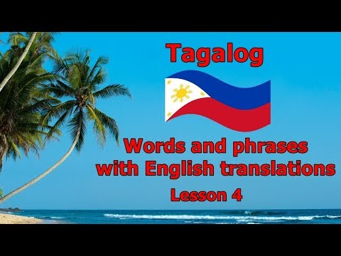 Learn Tagalog (Filipino Language), Practice with Tagalog Words - Part 4