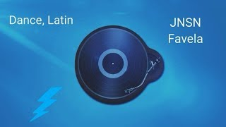 JNSN - Favela (Dance, Latin Music)