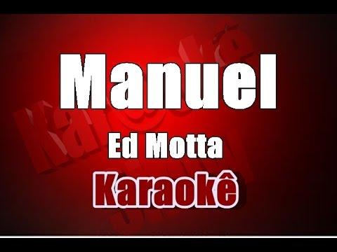 Manuel -  Ed Motta -  Karaokê