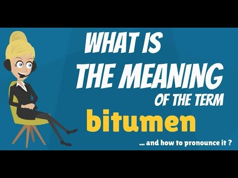 What is BITUMEN? What does BITUMEN mean? BITUMEN meaning & explanation - How to pronounce BITUMEN