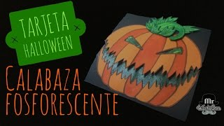 Tarjeta para halloween calabaza fosforescente
