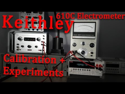 Keithley 610C Electrometer Calibration and Experiments