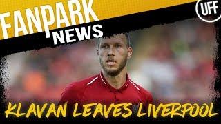 KLAVAN FINALLY LEAVES LIVERPOOL   FanPark News
