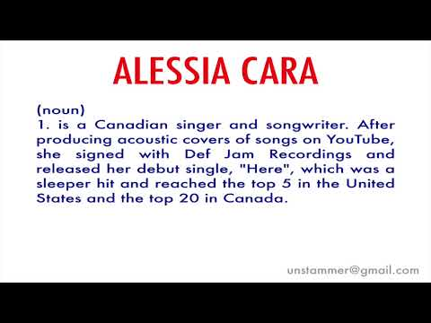 How to Pronounce Alessia Cara