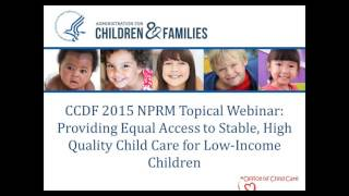 Providing Equal Access to Stable, High Quality Child Care for Low-Income Children