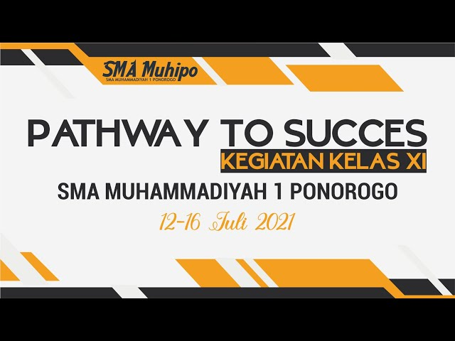 LIVE.!!! Pathway to Succes Kegiatan Kelas XI SMA Muhipo
