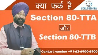 Comparison of sec 80TTA AND 80TTB by Jassprit S Johar