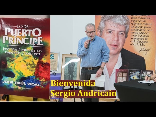Sergio Andricain - Libro Lo de Puerto Príncipe: José Martí entre armas, bandidos y traidores