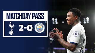 MATCHDAY PASS | TUNNEL CAM | SPURS 2-0 MAN CITY