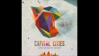 Capital Cities - One Minute More (Mira, Un Lobo! Remix)