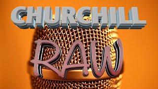Churchill Raw S08 Ep28 PROMO